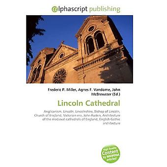 Lincoln Cathedral: Anglikanismus, Lincoln, Lincolnshire, Bischof von Lincoln, Church of England,...