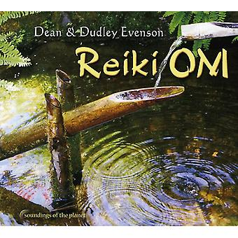 Dudley Evenson & Dean - Reiki Om [CD] USA import
