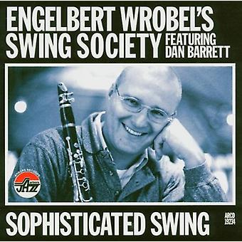 Wrobel, Engelbert Swing Society - Sophisticated Swing [CD] USA import
