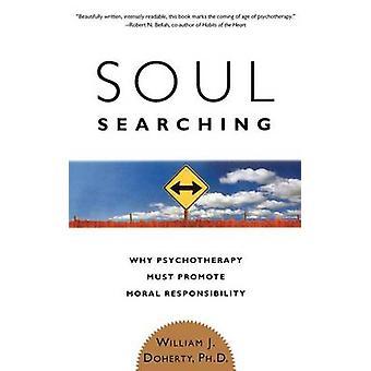 Soul Searching - pourquoi la psychothérapie doit promouvoir la responsabilité morale b