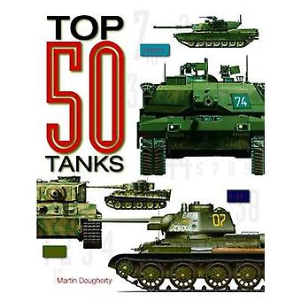 Top 50 Tanks by Martin J. Dougherty - 9781782745280 Book