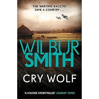 Cry Wolf by Wilbur Smith - 9781785766787 Book