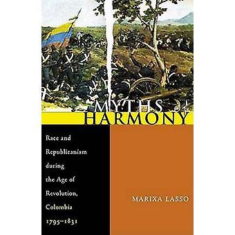 Mythen der Harmonie - Rennen und Republikanismus im Zeitalter der Revolution