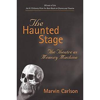 お化けステージ - マービン A. カールソンによってメモリ マシンとして劇場