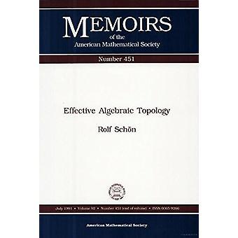 Effective Algebraic Topology by Rolf Schon - 9780821825228 Book