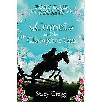 Comet och Champion's Cup (Pony Club hemligheter)