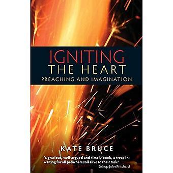 Antända hjärtat: predika och fantasi