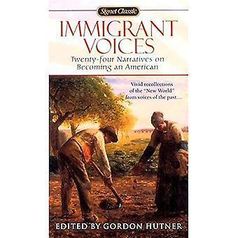 Immigrant Voices: Vingt-quatre voix sur comment devenir un américain