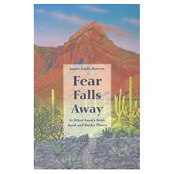 Angst valt weg: En andere Essays van Hard en rotsachtige plaatsen