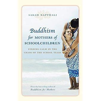 Boeddhisme voor moeders van kinderen van de School