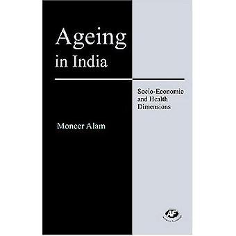 Ikääntyminen Intiassa: sosioekonomiset ja terveys mitat