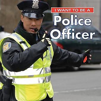 Ik wil een politieagent: 2018 (I Want to Be)