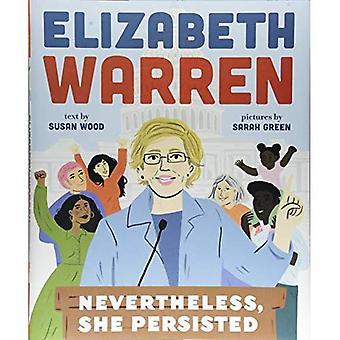 Elizabeth Warren: Tuttavia, lei ha persistito