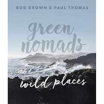 Groene nomaden wilde plaatsen