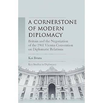 A Cornerstone of Modern Diplomacy by Bruns & Kai