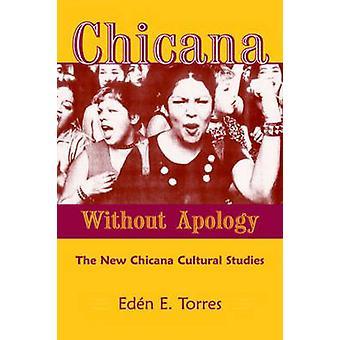 Chicana uden undskyldning