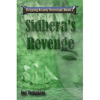 Sidheras Revenge by Tompkins & Joe