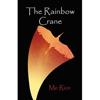 The Rainbow Crane by Rice & Me