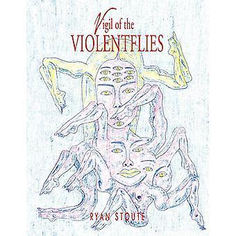 Nachtwake van de Violentflies door de Stoute & Ryan