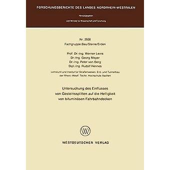 Untersuchung des Einflusses von Gesteinssplitten Auf Die Helligkeit von Bituminsen Fahrbahndecken von Leins & Werner
