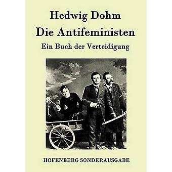 Sterven Antifeministen door Hedwig Dohm