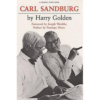 Carl Sandburg - A Biography by Harry Golden - 9780252060069 Book