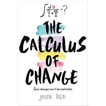 The Calculus of Change by Jessie Hilb - 9780544953338 Book