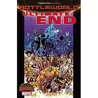 Ultimate End by Brian Michael Bendis - Mark Bagley - 9780785198901 Bo