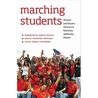 Marching Students - Chicana and Chicano Activism in Education - 1968 t