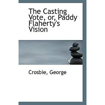 The Casting Vote - Or - Paddy Flaherty's Vision by Crosbie George - 9