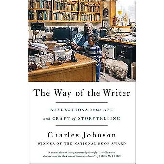 The Way of the Writer - Reflections on the Art and Craft of Storytelli