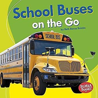 School Buses on the Go by Beth Bence Reinke - 9781512482515 Book