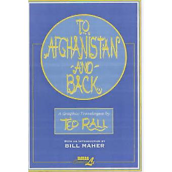 To Afghanistan and Back by Ted Rall - 9781561633258 Book