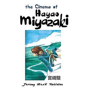 The Cinema of Hayao Miyazaki (2nd) by Jeremy Mark Robinson - 97818617