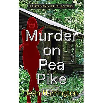 Murder on Pea Pike (Listed� and Lethal Mystery)