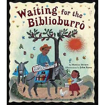 Waiting for the Biblioburro by Monica Brown - 9781582463537 Book