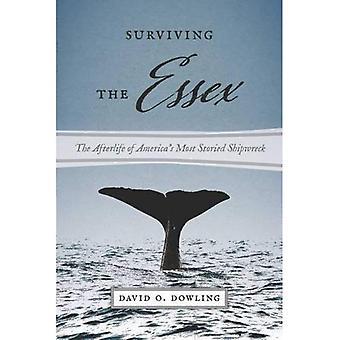 Elossa Essex - tuonpuoleisessa Amerikan Viimeisin Storied haaksirikko (Amerikassa ja merinäköala)