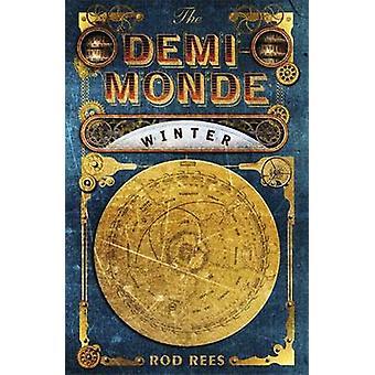 Der Demi-Monde - Winter - Buch, das ich von Rod Rees - 9781849163040 Buch