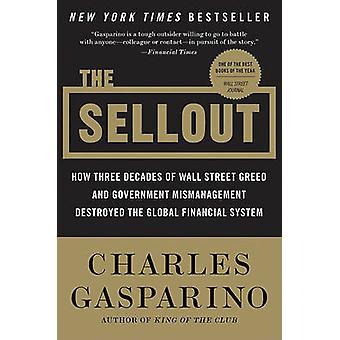 Sellout The by Gasparino & Charles