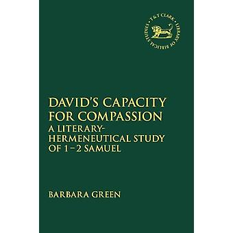 Davids Capacity for Compassion by Barbara Green
