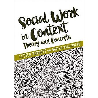 Social Work in Context by Lester Parrott