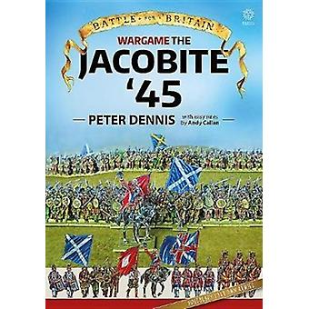 Wargame Jacobite 45 by Peter Dennis