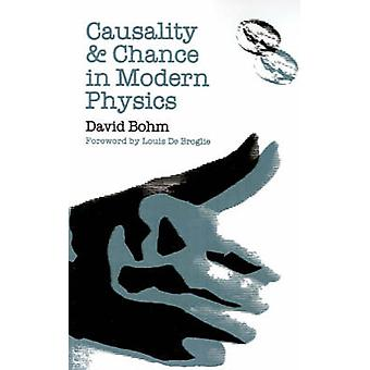 Causaliteit en kans in de moderne fysica door David Bohm