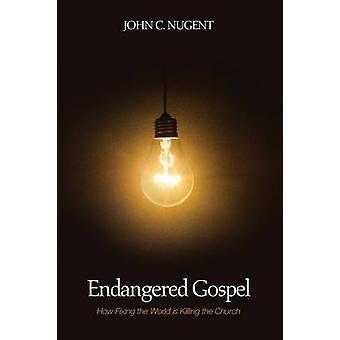 Endangered Gospel by Nugent & John C.