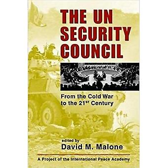 Le Conseil de sécurité des Nations Unies : De the Cold War to the 21 st Century (projet de l'Académie internationale de la paix) : de the Cold War to the 21 st Century (projet de l'Académie internationale de la paix)