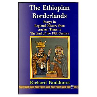 Ethiopian Borderlands Essays in Regional History from Ancient Times to the End of the 18th C...
