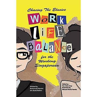 Auf der Jagd nach der schwer fassbaren WorkLife Balance für den arbeitenden Singapurer von Muhamad Hamim Bin Abdul Rahim