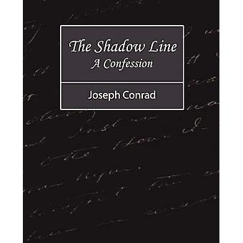 La Confession de ligne A Shadow par Conrad & Joseph