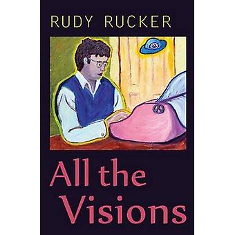 All the Visions by Rucker & Rudy