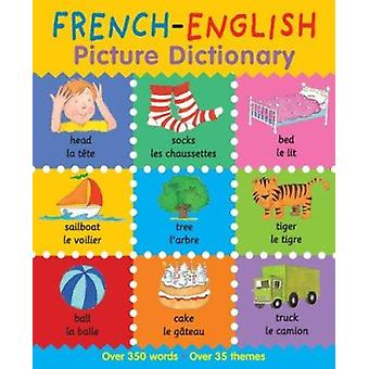French-English Picture Dictionary by Catherine Bruzzone - Louise Mill